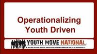 Operationalizing Youth Driven...for what? to better support youth?