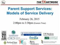 Parent Support Services: Models of Service Delivery
