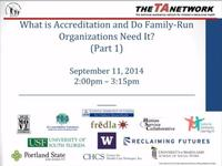 What is Accreditation & Do Family Run Orgs Need It Part 1